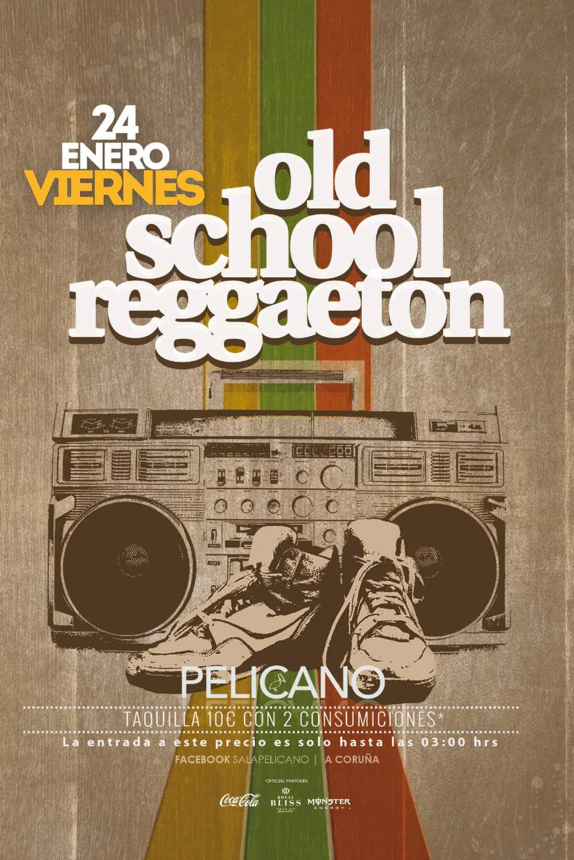 Old School Reggaeton
