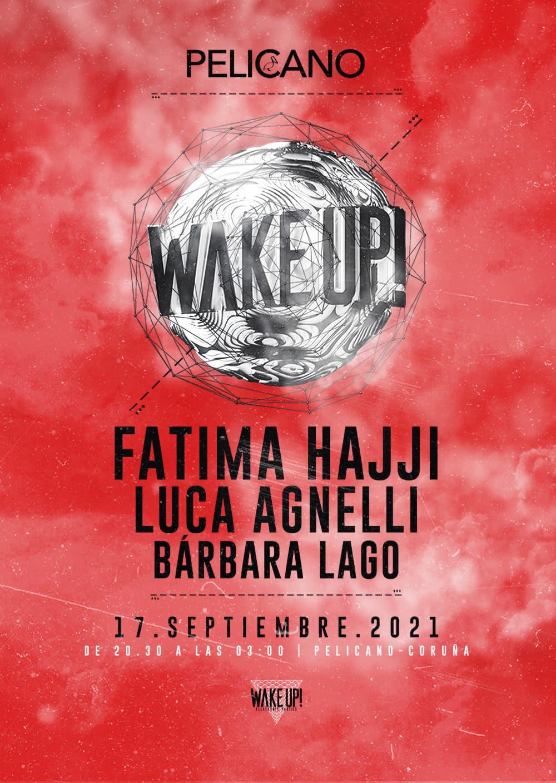 Evento de Wake Up para el viernes 17 de septiembre en pelicano fatima hajji